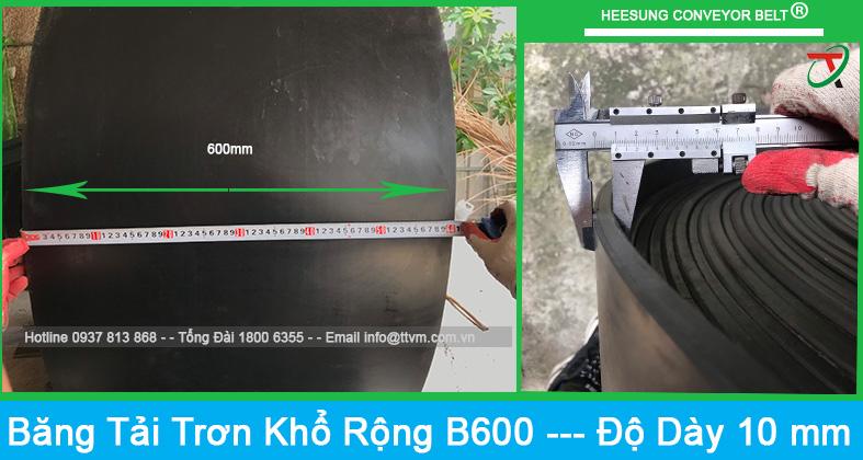 Băng tải cao su trơn khổ rộng b600 độ dày là 10mm