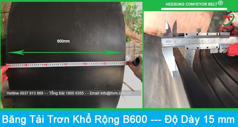 Băng tải cao su trơn khổ rộng b600 độ dày là 15mm